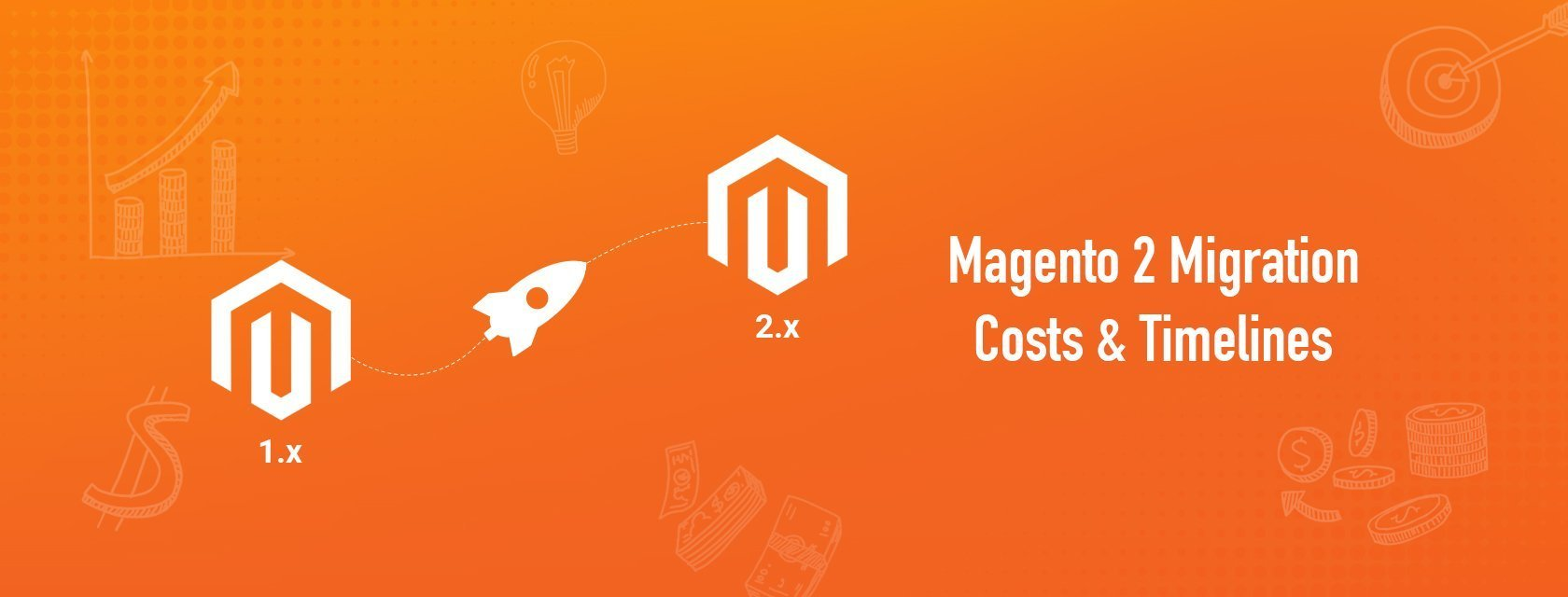 Magento 2 migration – How much does it cost to migrate your store to Magento 2?