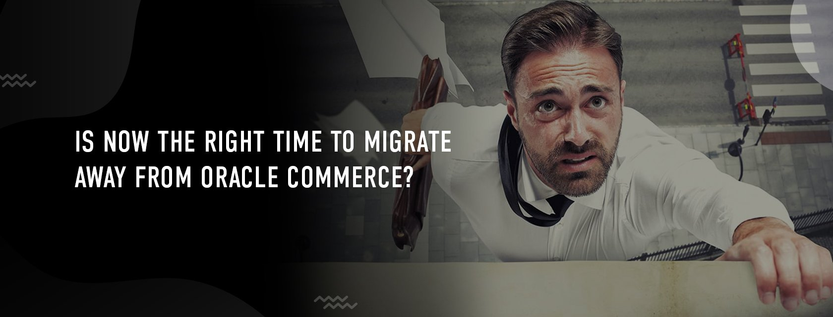 Is Now the Right Time to Migrate Away from Oracle Commerce?