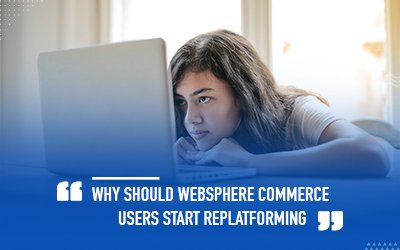 Why should IBM WebSphere Commerce users switch to a better platform?