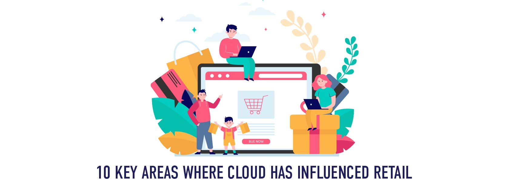 How Is Cloud Computing Transforming The Retail Industry?