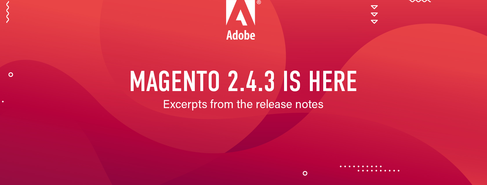 MAGENTO 2.4.3 RELEASE AND UPDATES